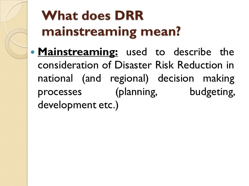 What does DRR mainstreaming mean.