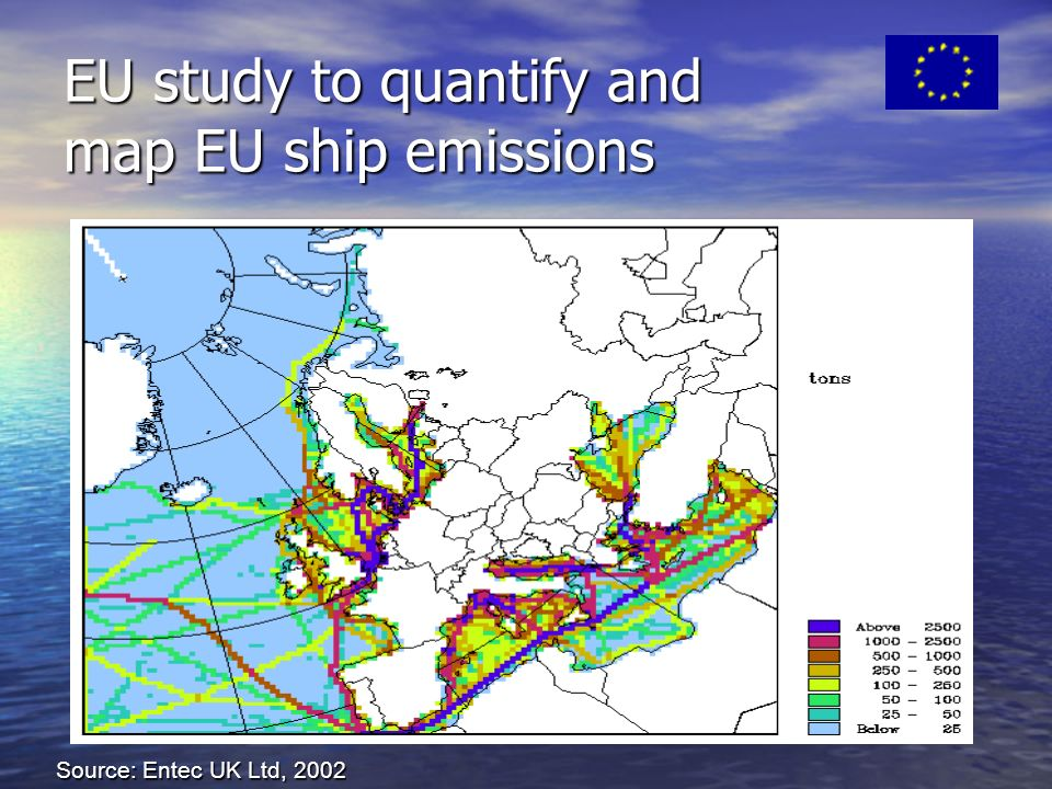EU study to quantify and map EU ship emissions Source: Entec UK Ltd, 2002