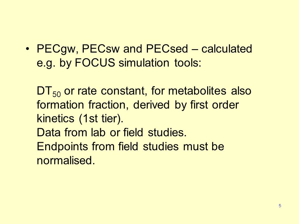 5 PECgw, PECsw and PECsed – calculated e.g.