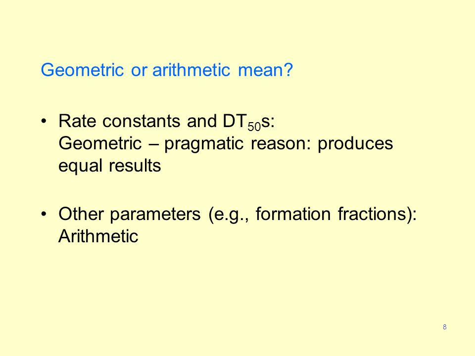 8 Geometric or arithmetic mean.