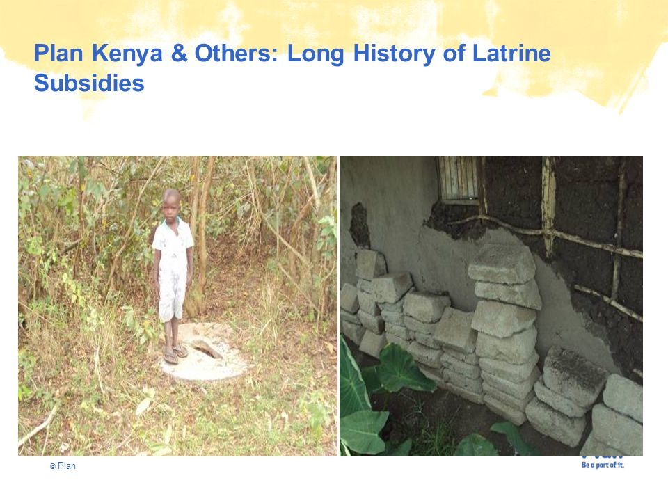 © Plan Plan Kenya & Others: Long History of Latrine Subsidies