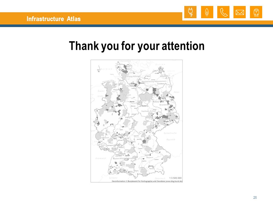 26 Infrastructure Atlas Thank you for your attention