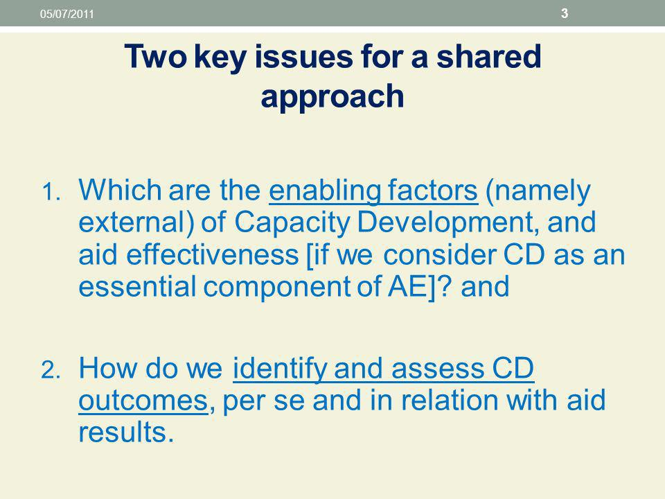 Two key issues for a shared approach 1.