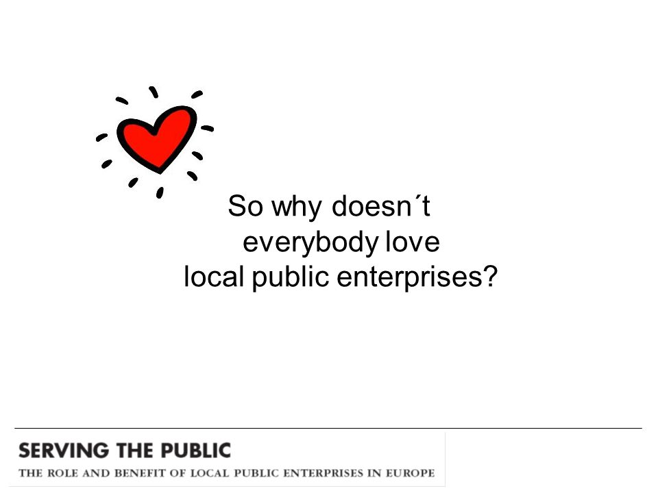 So why doesn´t everybody love local public enterprises