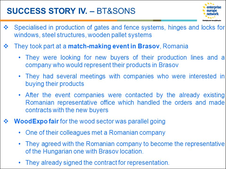 SUCCESS STORY IV. – BT&SONS Specialised in production of gates and fence systems, hinges and locks for windows, steel structures, wooden pallet system