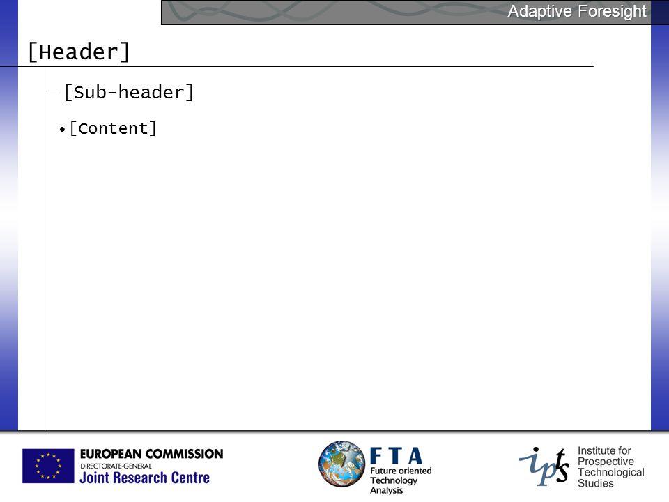 Adaptive Foresight [Header] [Sub-header] [Content]