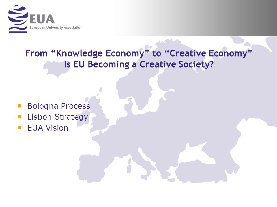 From Knowledge Economy to Creative Economy Is EU Becoming a Creative Society.