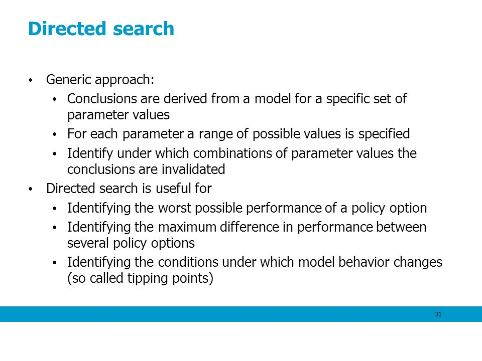 Directed search Generic approach: Conclusions are derived from a model for a specific set of parameter values For each parameter a range of possible v