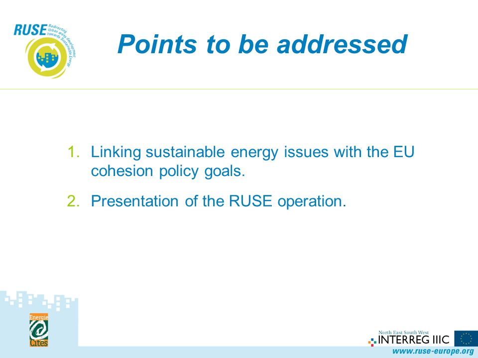 « Sustainable energy issues are not an objective or a priority of the cohesion policy but a tool that helps to achieve its goals.