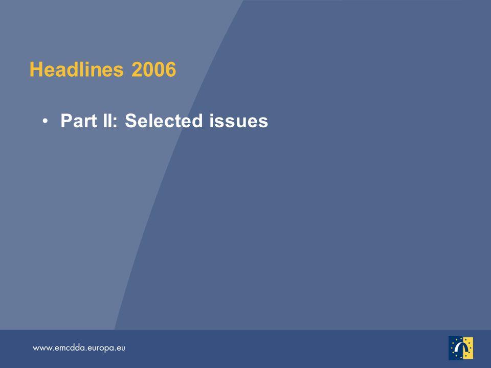 Headlines 2006 Part II: Selected issues