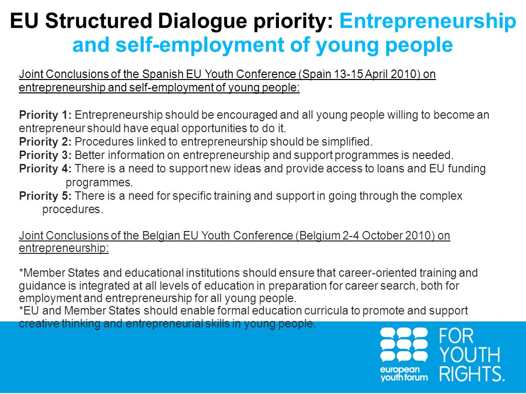 EU Structured Dialogue priority: Entrepreneurship and self-employment of young people Joint Conclusions of the Spanish EU Youth Conference (Spain 13-1