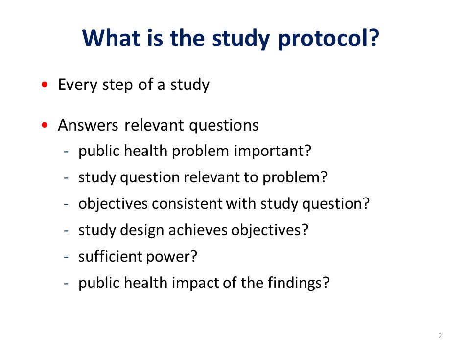 2 What is the study protocol.