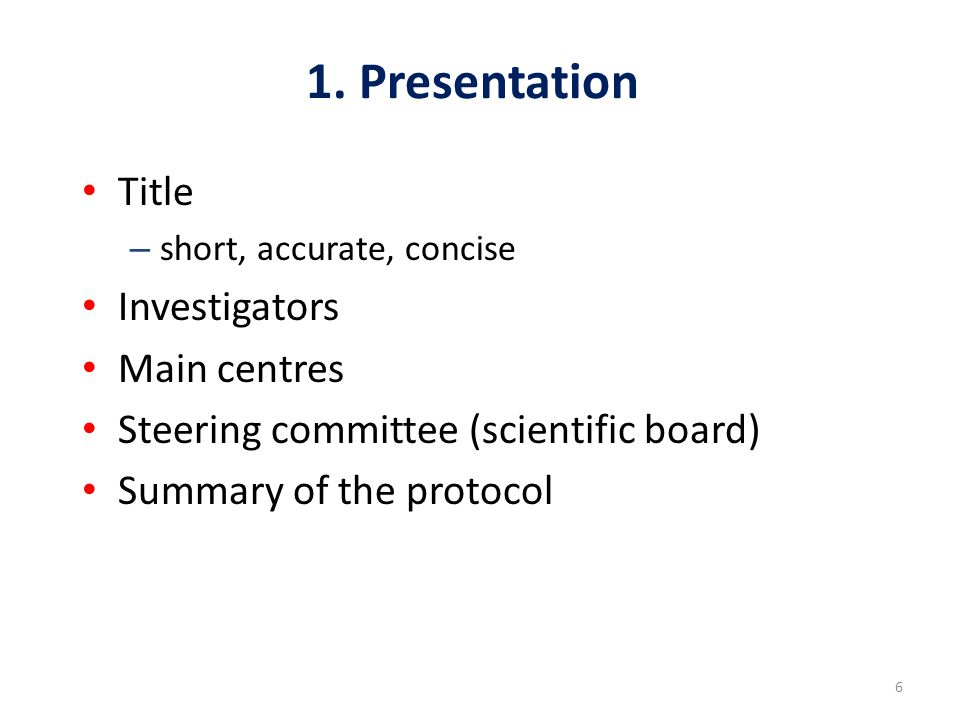 27 Protocol outline 1.Presentation 2. Background and justifications 3.