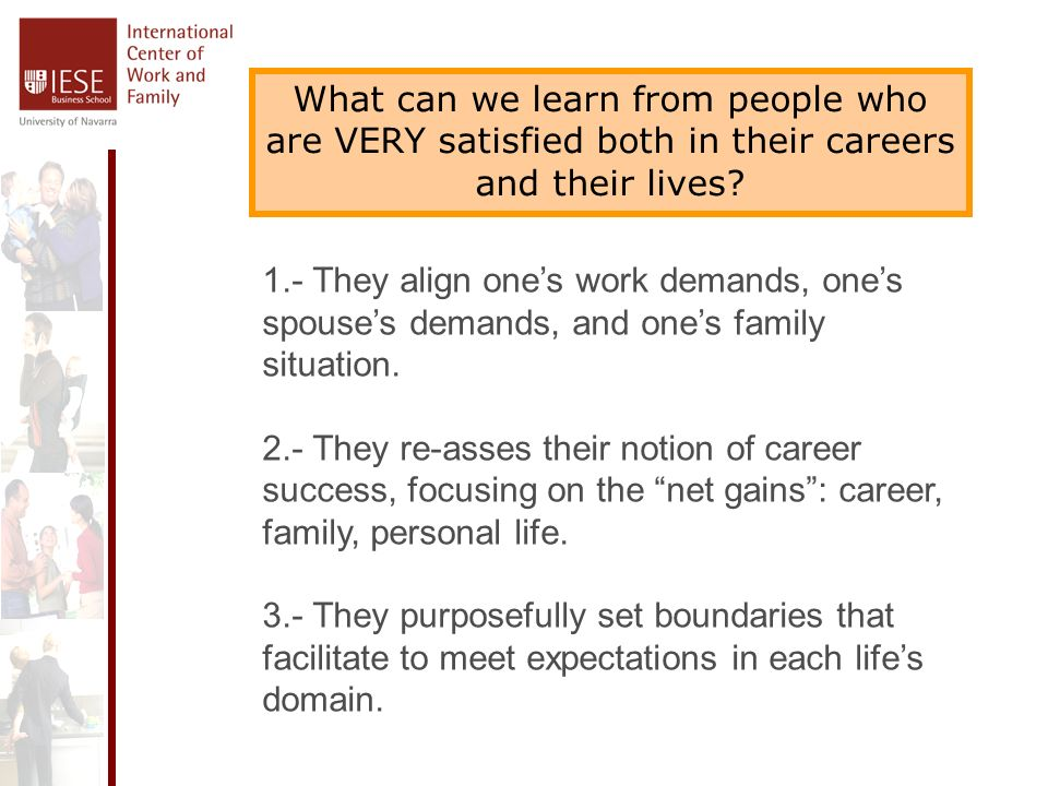 What can we learn from people who are VERY satisfied both in their careers and their lives.