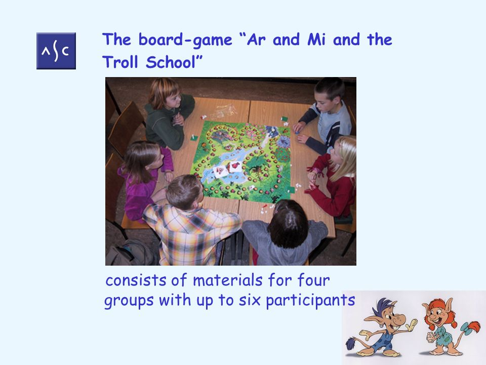 The board-game Ar and Mi and the Troll School consists of materials for four groups with up to six participants