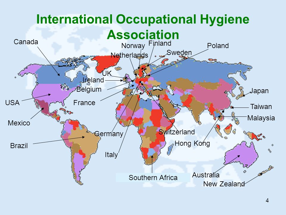 4 International Occupational Hygiene Association Southern Africa Canada USA Mexico Brazil UK Netherlands Ireland Belgium France Norway Sweden Finland