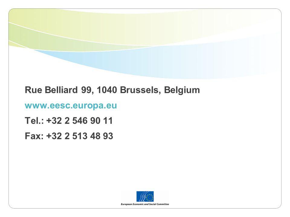 Rue Belliard 99, 1040 Brussels, Belgium www.eesc.europa.eu Tel.: +32 2 546 90 11 Fax: +32 2 513 48 93