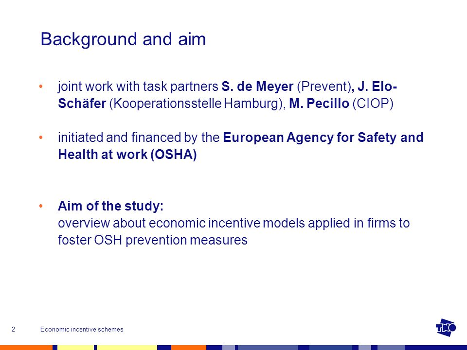 Economic incentive schemes2 Background and aim joint work with task partners S.