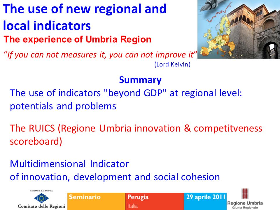 The use of new regional and local indicators potentials and problems GDP or not GDP: that is the question.