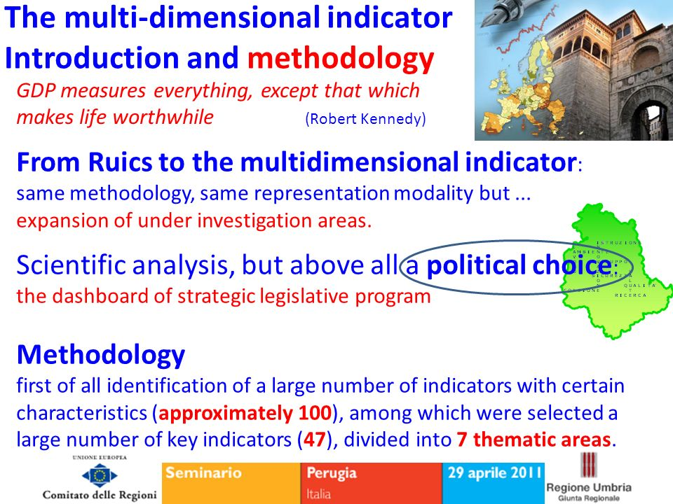 The multi-dimensional indicator Introduction and methodology From Ruics to the multidimensional indicator : same methodology, same representation modality but...