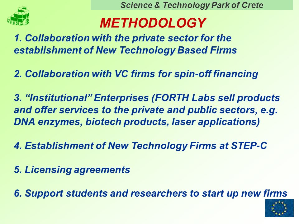 Science & Technology Park of Crete 8 METHODOLOGY 1.