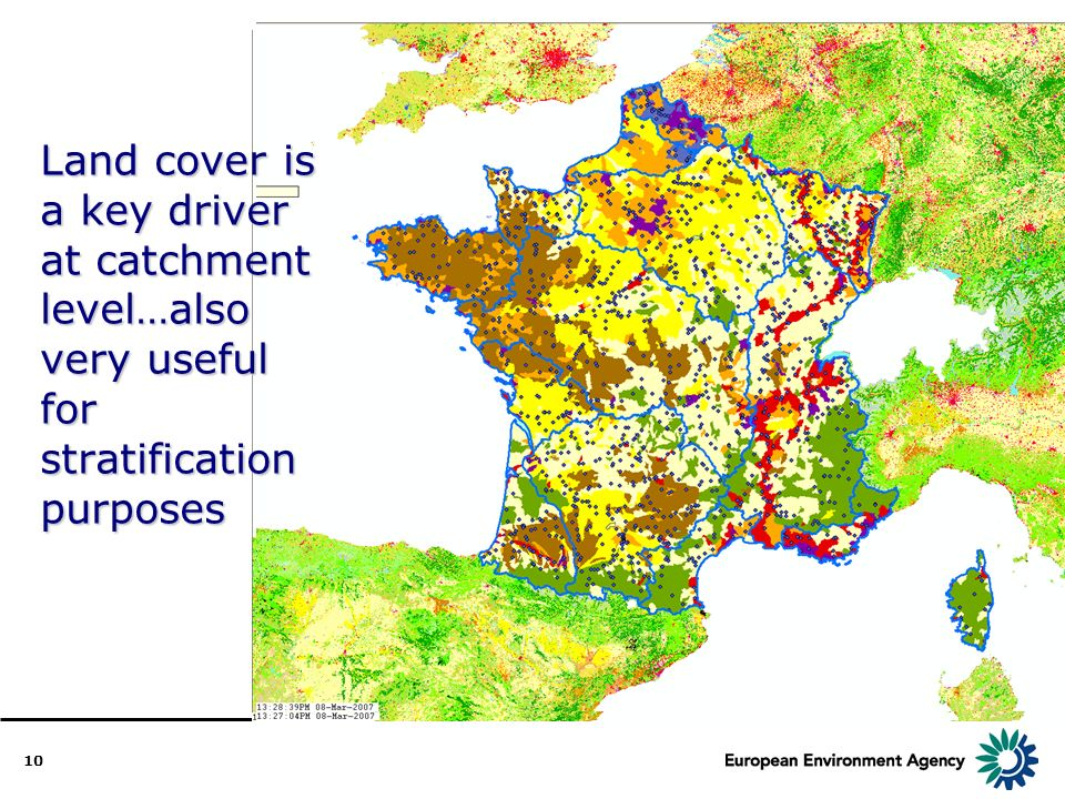 10 Land cover is a key driver at catchment level…also very useful for stratification purposes