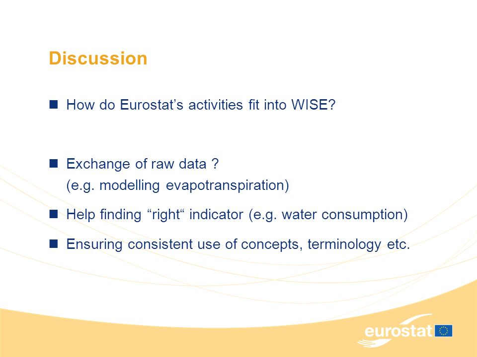 Discussion How do Eurostats activities fit into WISE.