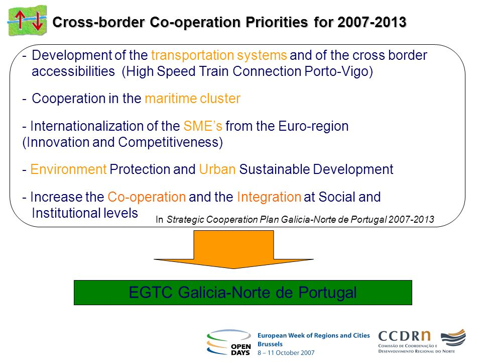 Cross-border Co-operation Priorities for 2007-2013 -Development of the transportation systems and of the cross border accessibilities (High Speed Trai