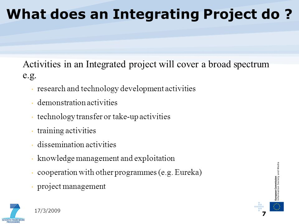 8 17/3/2009 Purpose: Ambitious objective driven research with a programme approach Target audience: Industry (incl.