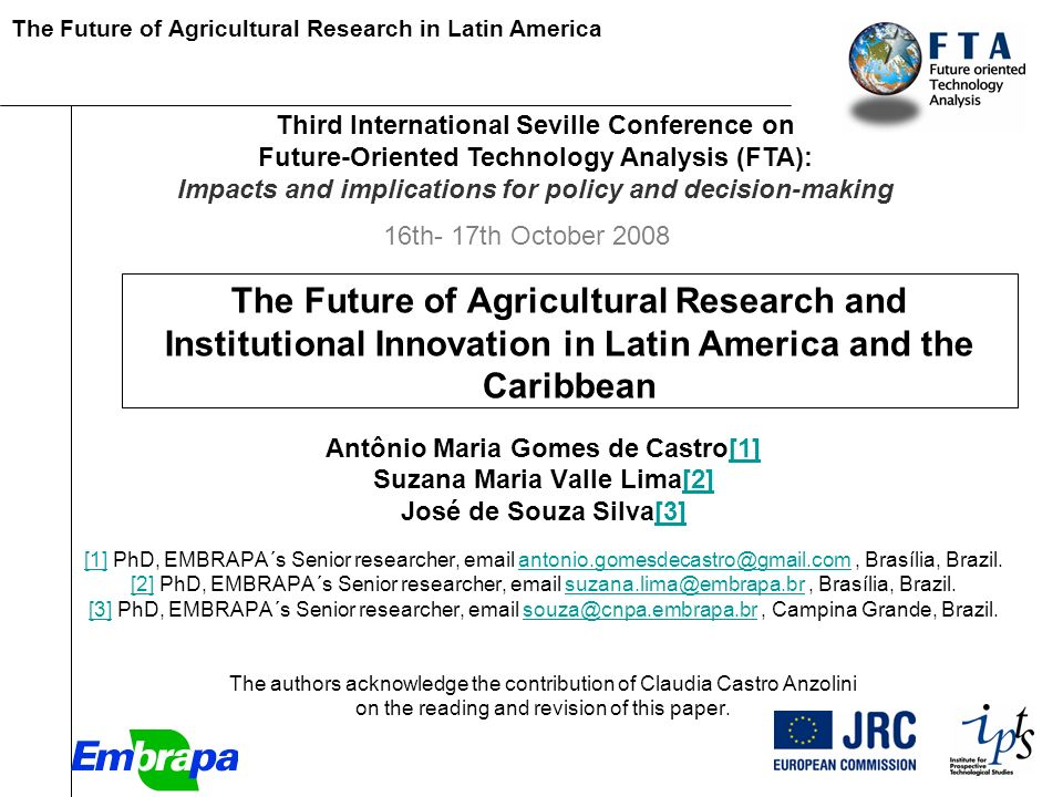 The Future of Agricultural Research in Latin America [Paper The Future of Agricultural Research and Institutional Innovation in Latin America and the