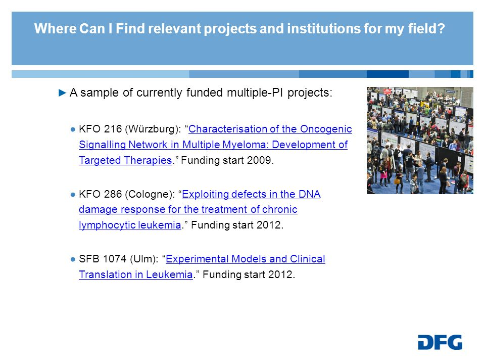 Where Can I Find relevant projects and institutions for my field? A sample of currently funded multiple-PI projects: KFO 216 (Würzburg): Characterisat