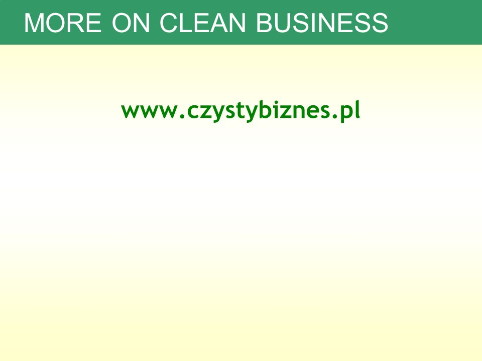 www.czystybiznes.pl MORE ON CLEAN BUSINESS