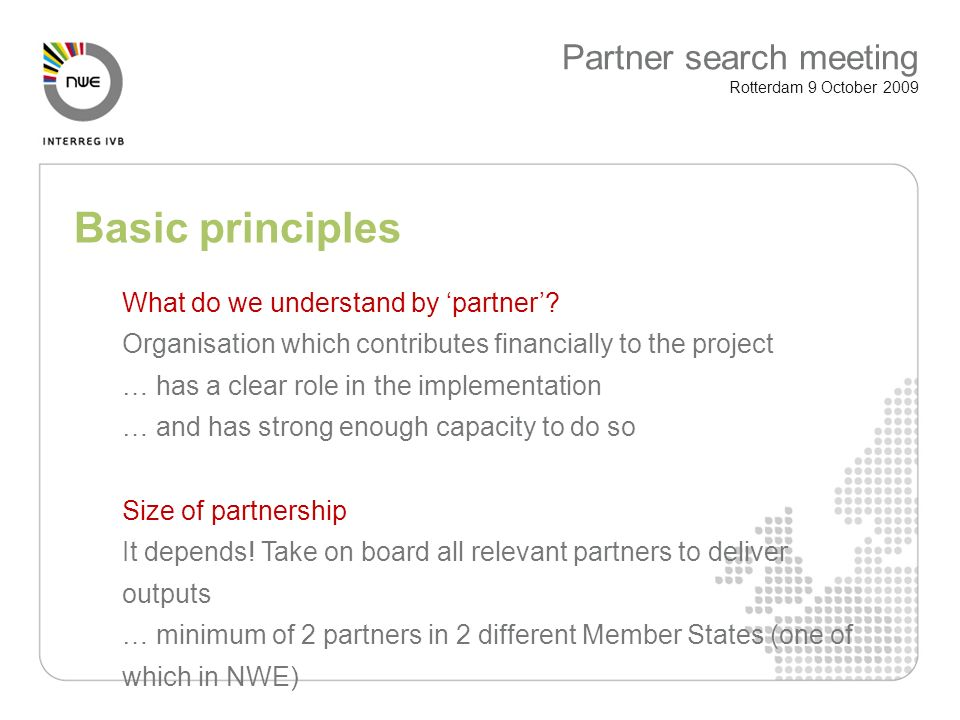 Basic principles What do we understand by partner.