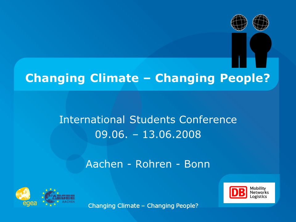 Changing Climate – Changing People. International Students Conference 09.06.