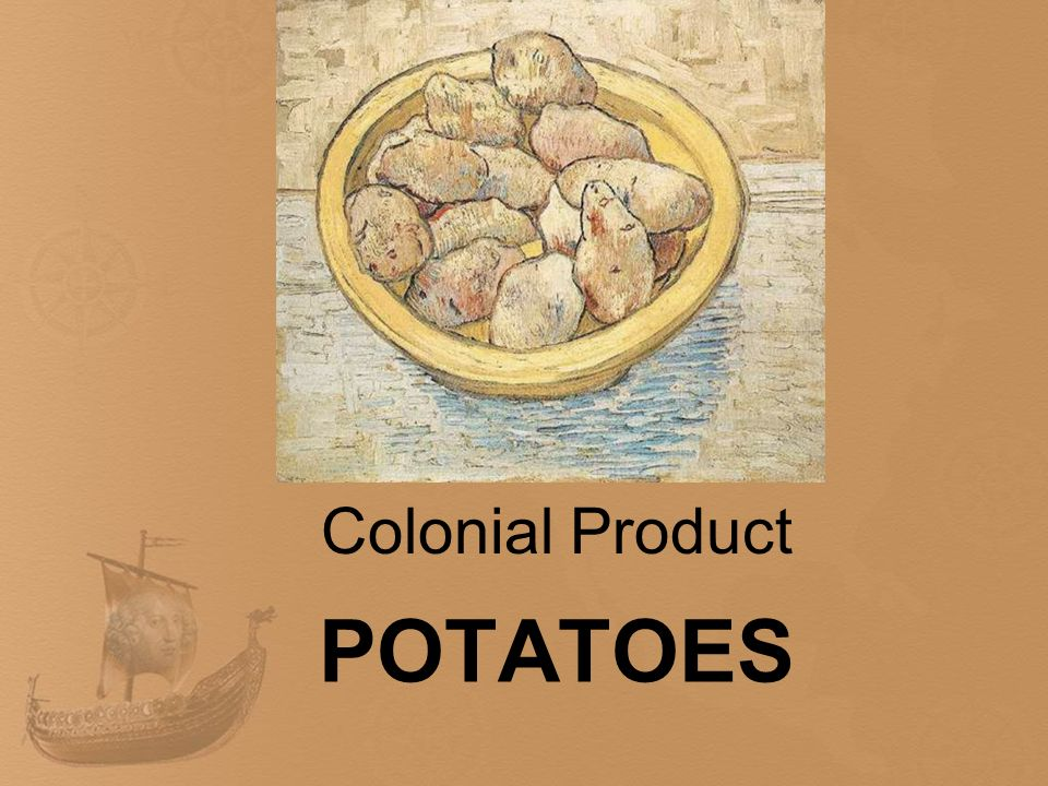 POTATOES Colonial Product