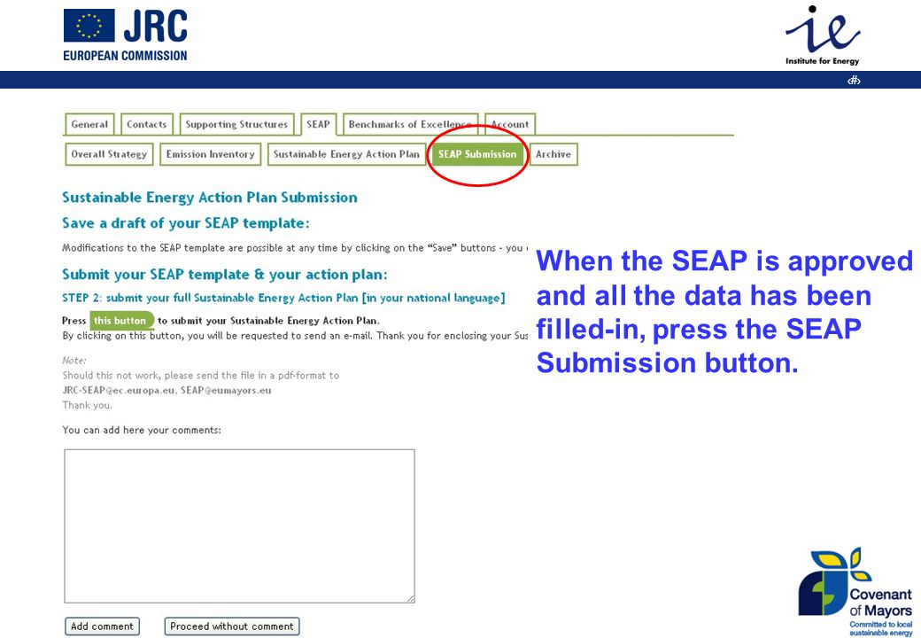 22 When the SEAP is approved and all the data has been filled-in, press the SEAP Submission button.