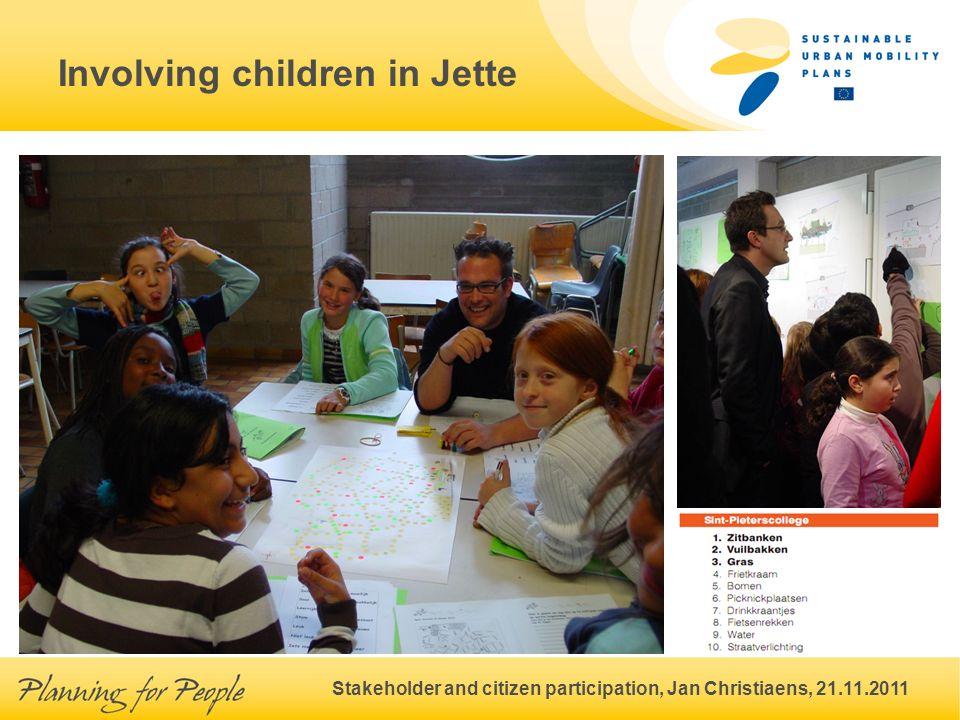 Stakeholder and citizen participation, Jan Christiaens, 21.11.2011 Involving children in Jette