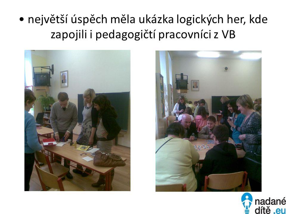 největší úspěch měla ukázka logických her, kde zapojili i pedagogičtí pracovníci z VB