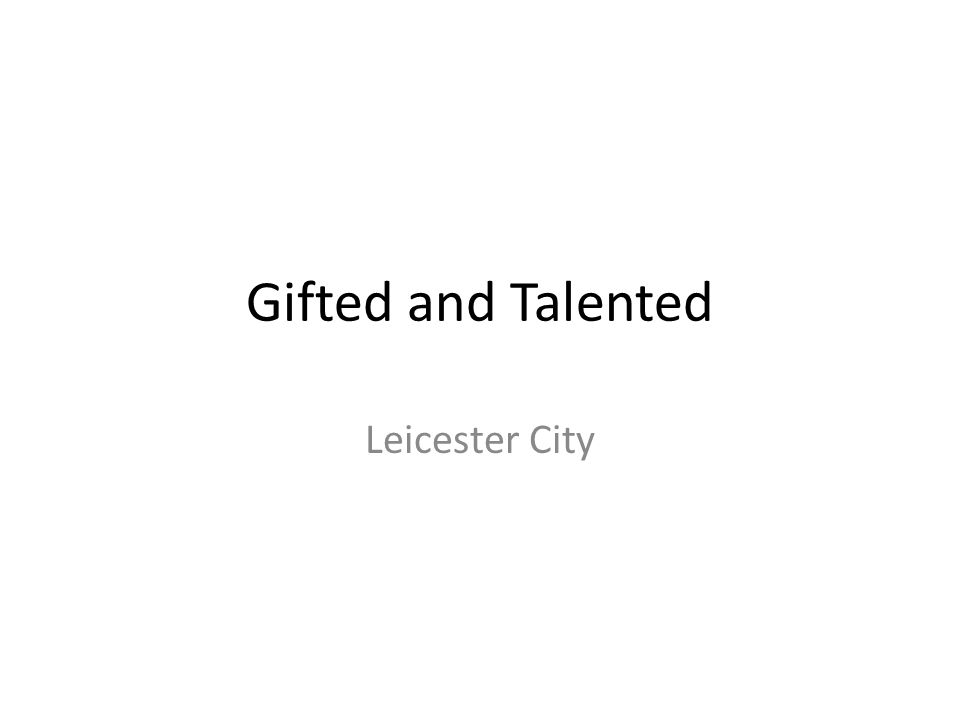Gifted and Talented Leicester City