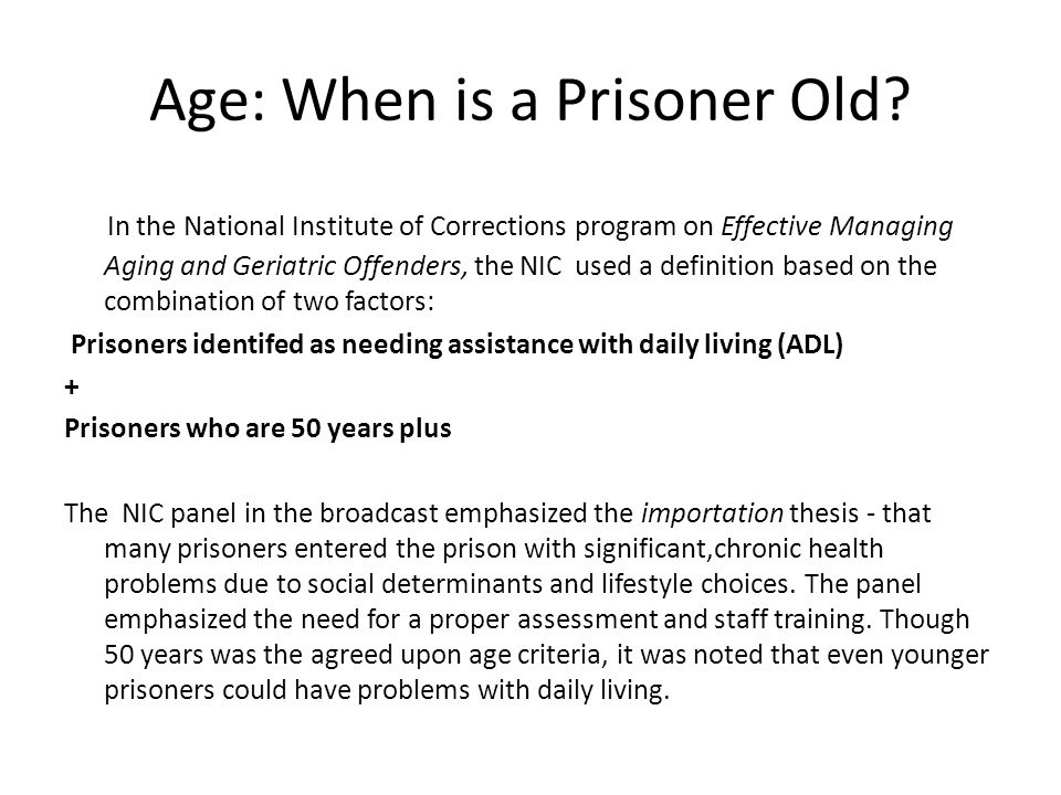 Age: When is a Prisoner Old.