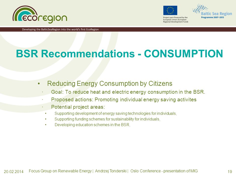 1820.02.2014 BSR Recommendations - MANAGEMENT Smart Management of Existing Energy Resources; ·Goal: To make the best (smart) use of the produced energ