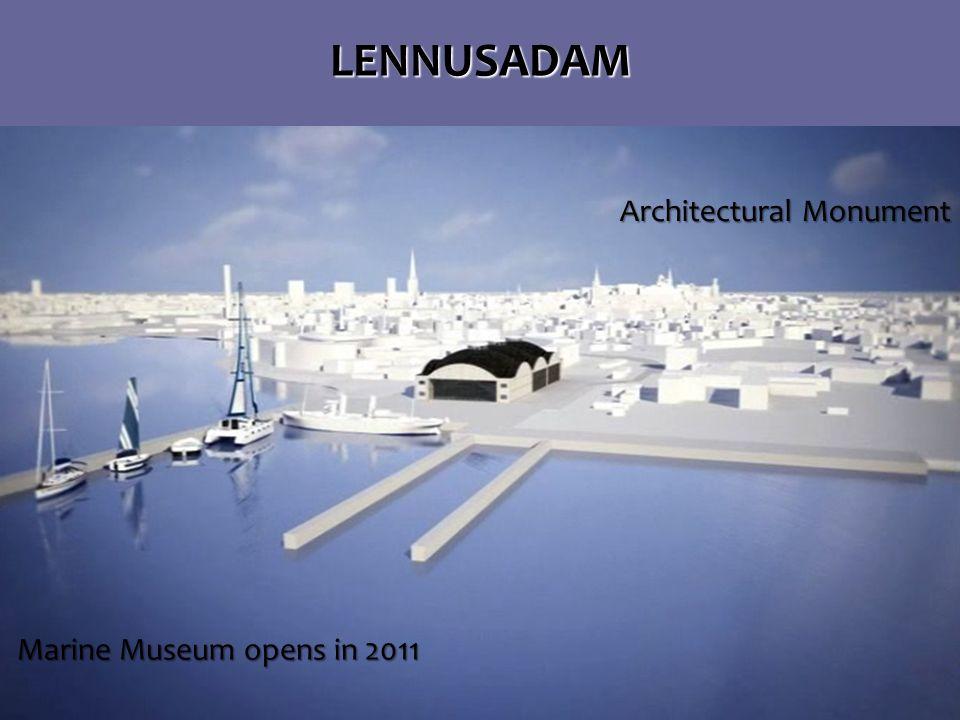 LENNUSADAM Marine Museum opens in 2011 Marine Museum opens in 2011 Architectural Monument Architectural Monument