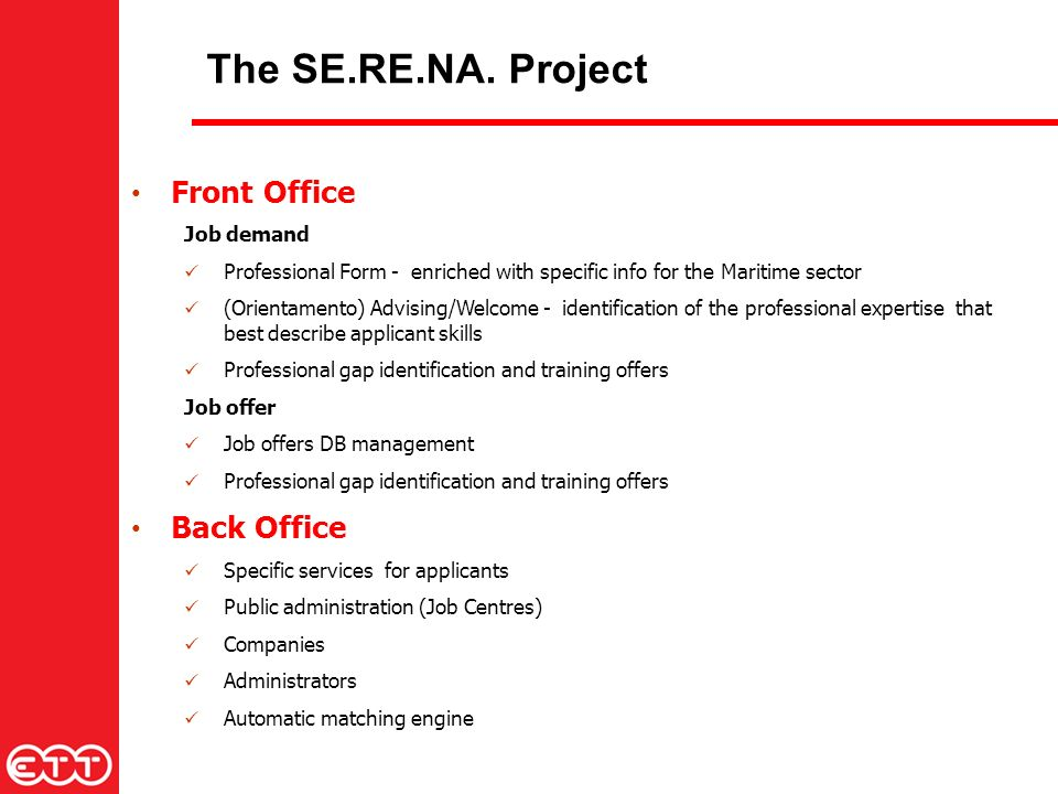The SE.RE.NA. Project Front Office Job demand Professional Form - enriched with specific info for the Maritime sector (Orientamento) Advising/Welcome