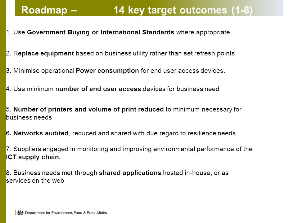 Roadmap – 14 key target outcomes (1-8) 1.