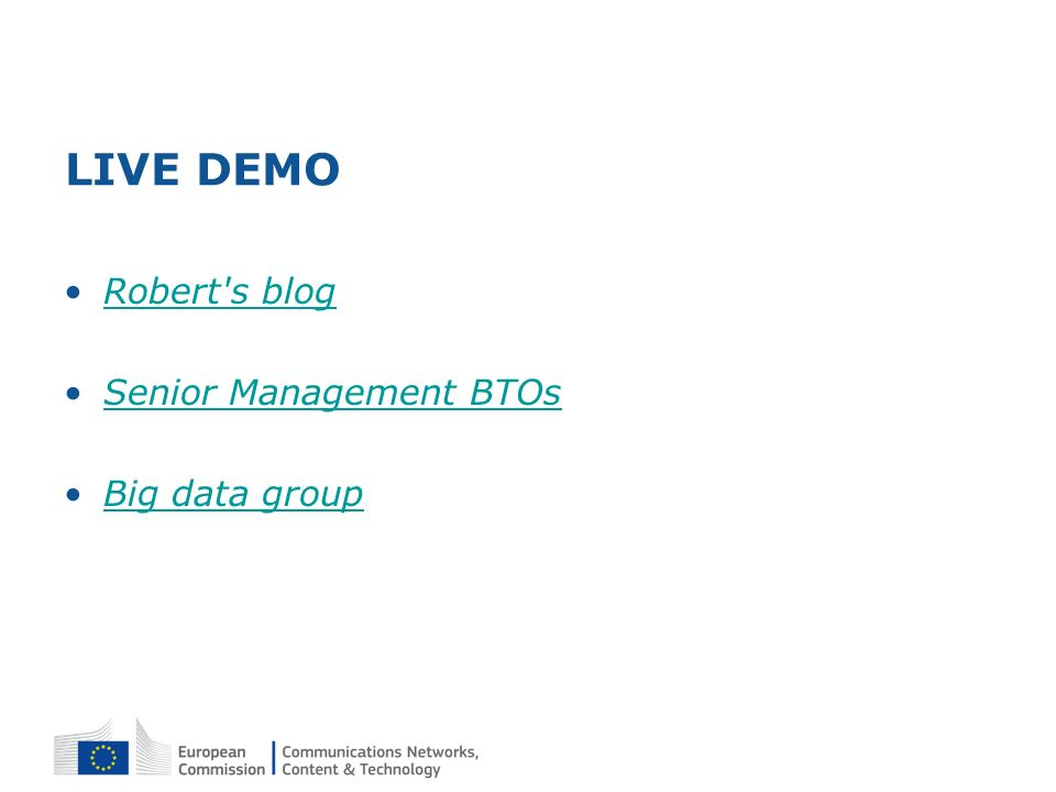 LIVE DEMO Robert's blog Senior Management BTOs Big data group