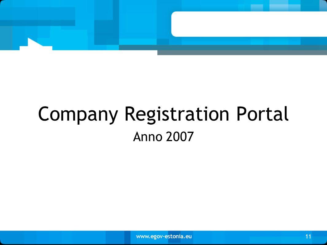 www.egov-estonia.eu Company Registration Portal Anno 2007 11