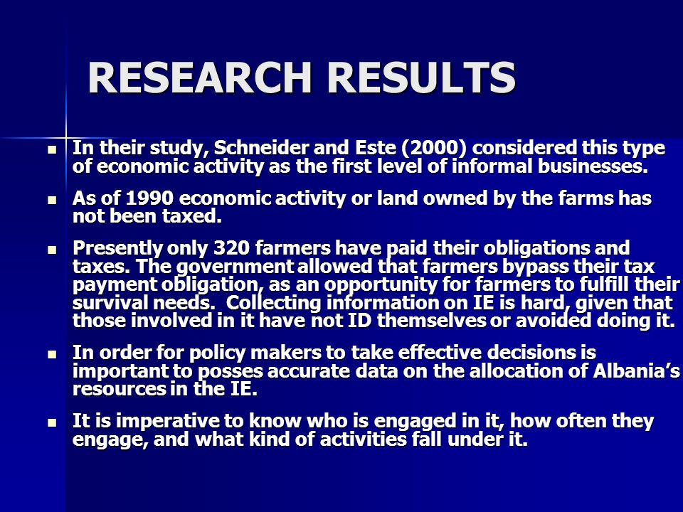RESEARCH RESULTS In their study, Schneider and Este (2000) considered this type of economic activity as the first level of informal businesses. In the