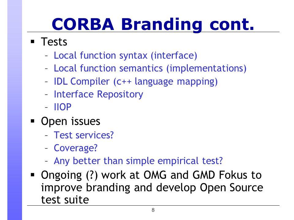 8 CORBA Branding cont.