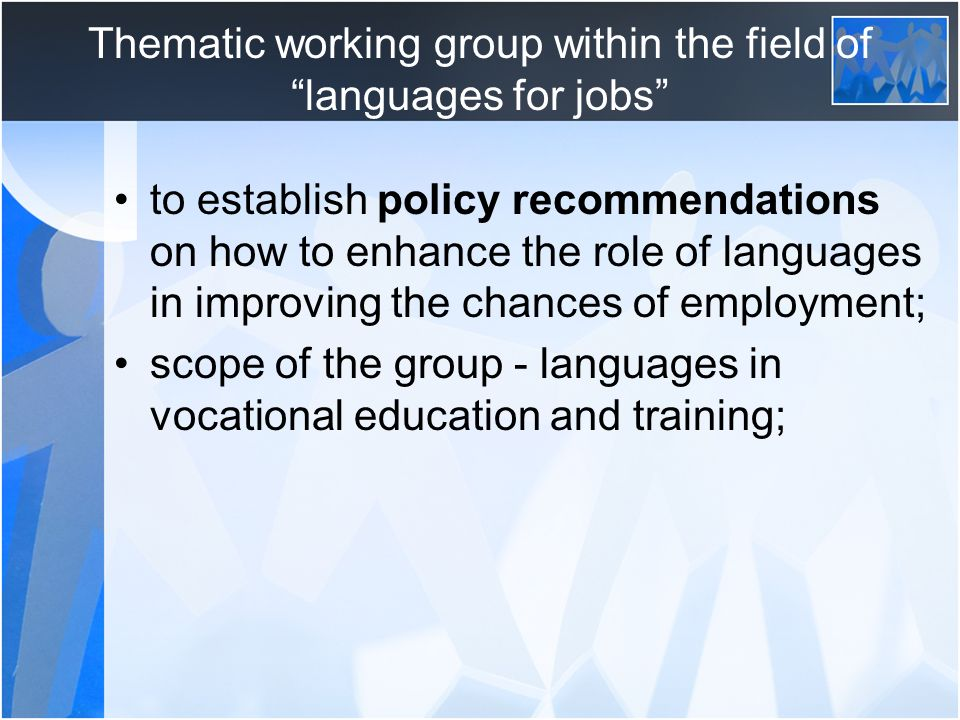 Demand for languages and linguistic skills on the labour market Employers are increasingly unwilling to recruit monolinguals