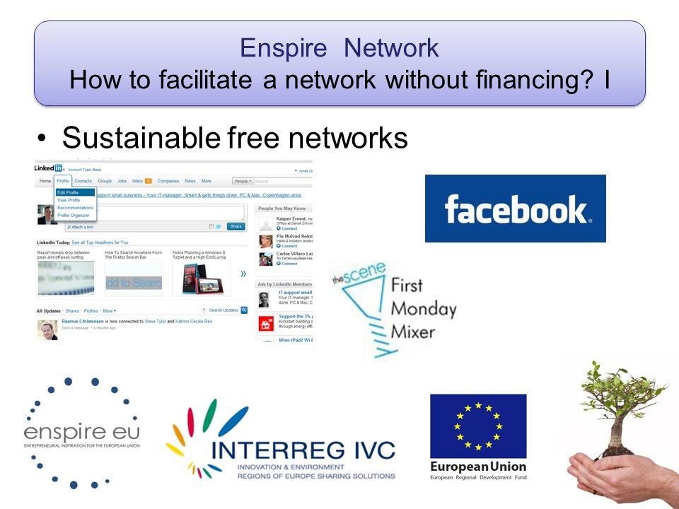 Enspire Network How to facilitate a network without financing I Sustainable free networks